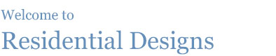 Welcome to Residential Designs